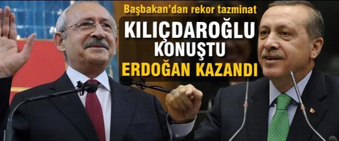 Başbakan Erdoğan'dan tazminat rekoru!