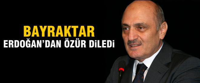Bayraktar Erdoğan'dan özür diledi