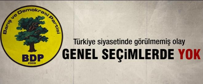 BDP genel seçimlerde yok