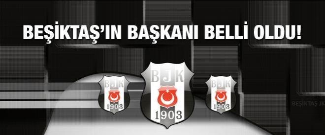 Beşiktaşın başkanı belli oldu