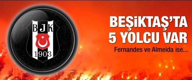 Beşiktaş'ta 5 yolcu var!
