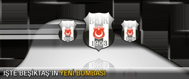 Beşiktaş'ın yeni bombası!