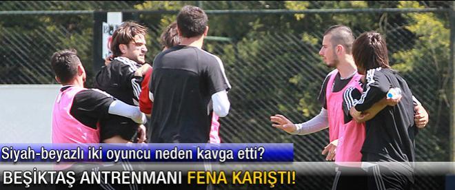 Beşiktaş antrenmanı fena karıştı!
