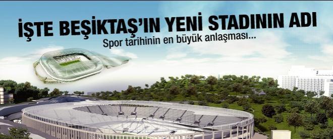 Kartal'ın yeni stadının adı hazır!