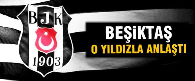 Beşiktaş yıldız futbolcuyla anlaştı