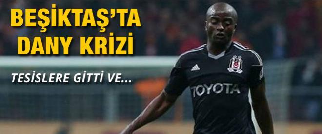 Beşiktaş'ta Dany krizi