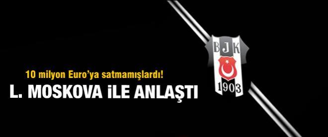 Beşiktaşlı oyuncu L. Moskova ile anlaştı