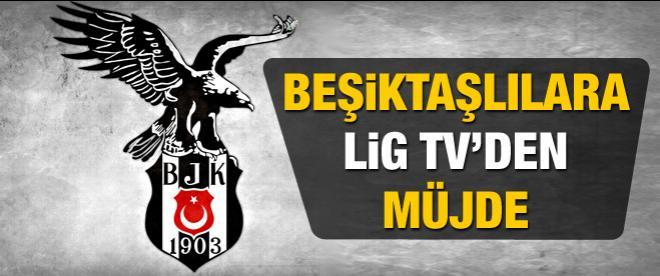 Beşiktaşlılara Lig Tv'den müjde