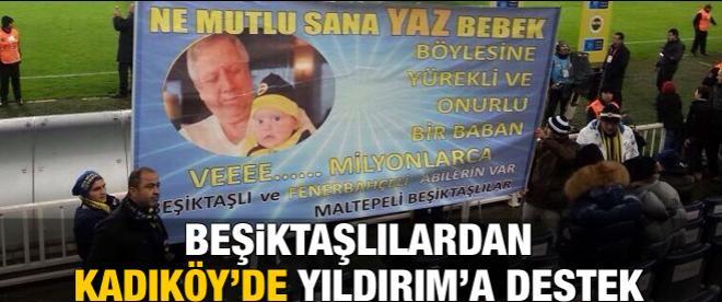 Beşiktaşlılardan Kadıköy'de Yıldırım'a destek