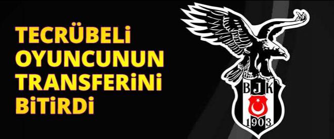 Beşiktaş tecrübeli oyuncunun transferini bitirdi