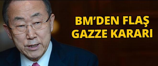 Ban Ki-mun'dan flaş Gazze kararı!