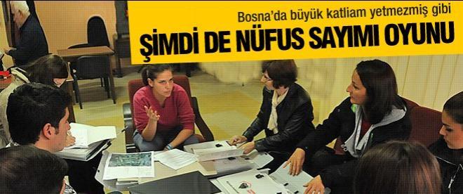 Bosna'da nüfus sayımı oyunu