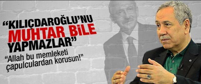 """""""Kılıçdaroğlu'nu muhtar bile yapmazlar"""""""