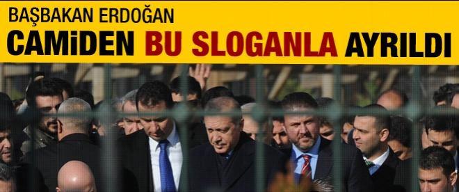 Başbakan camiden bu sloganla ayrıldı