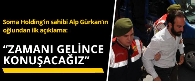 Can Gürkan: Zamanı gelince konuşacağız