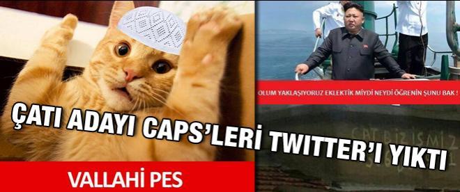 Çatı Adayı caps'leri twitter'ı yıktı
