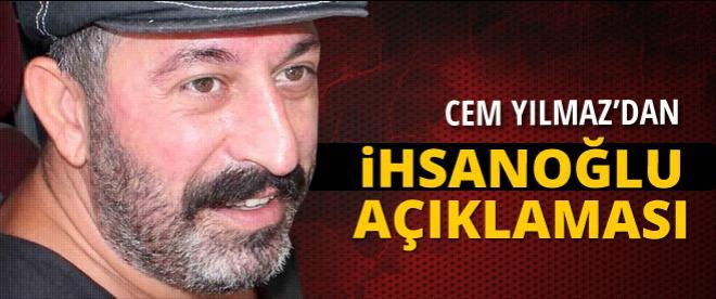 Cem Yılmaz'dan Ekmeleddin İhsanoğlu açıklaması