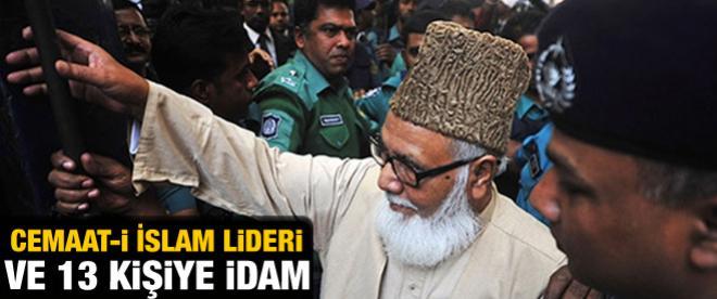 Cemaat-i İslami lideri ve 13 kişiye idam cezası
