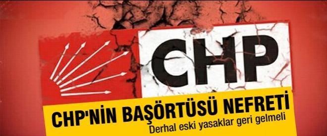 CHP'den başörtüsü serbestliğine tepki