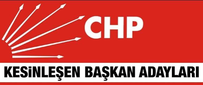 İşte CHP'nin kesinleşen başkan adayları