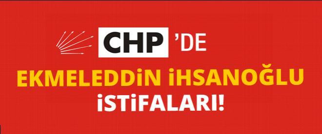 CHP'de İhsanoğlu istifası!