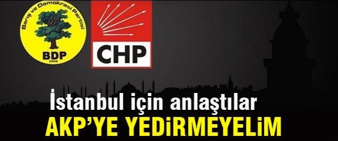CHP'liler İstanbul için BDP ile anlaştı