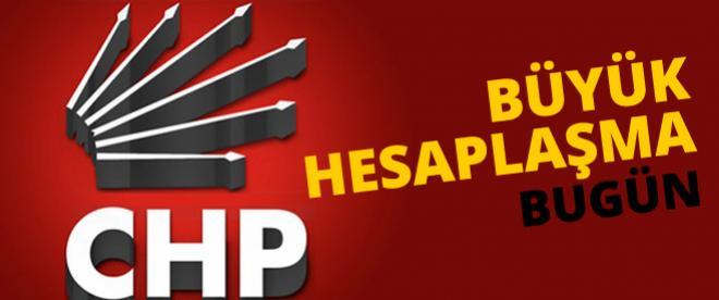 CHP'de ilk hesaplaşma bugün yapılacak