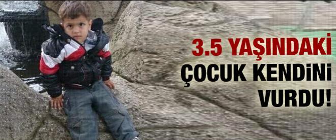 3,5 yaşındaki çocuk av tüfeğiyle kendini vurdu