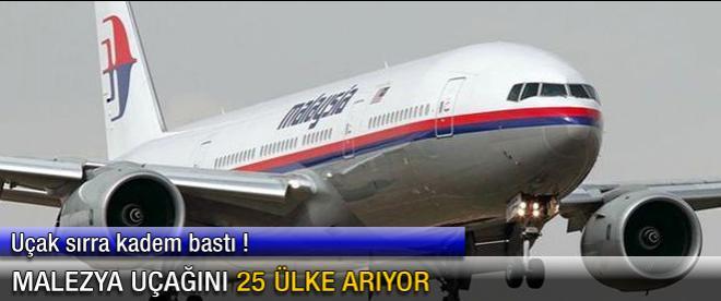 Malezya uçağını 25 ülke arıyor