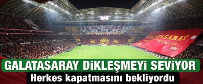Galatasaray dikleşmeyi seviyor