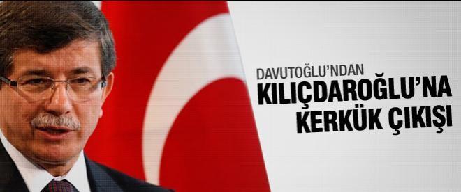 Davutoğlu'ndan Kılıçdaroğlu'na Kerkük çıkışı