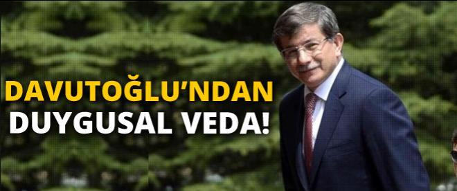 Ahmet Davutoğlu'ndan duygusal veda
