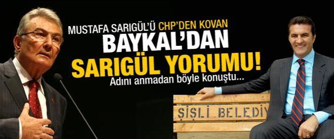 Deniz Baykal'dan Mustafa Sarıgül yorumu