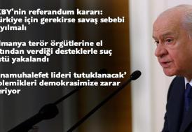 MHP Genel Başkanı Bahçeli: Almanya'ya karşı izlenen politikaları destekliyoruz
