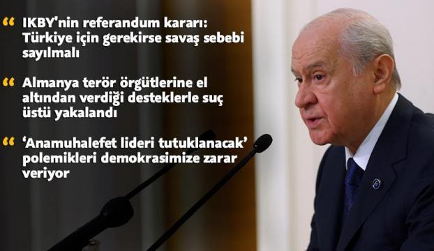 MHP Genel Başkanı Bahçeli: Almanyaya karşı izlenen politikaları destekliyoruz