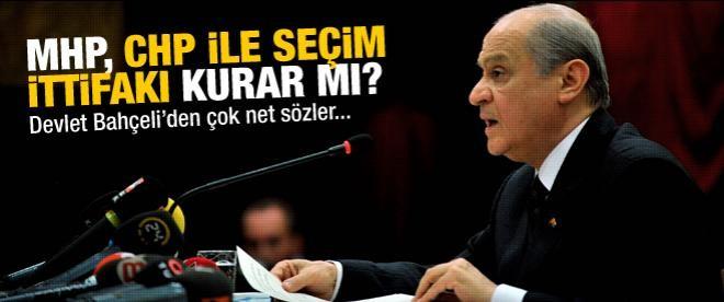 Devlet Bahçeli'den 'CHP ile ittifak' açıklaması