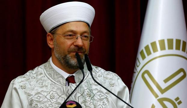 Diyanet İşleri Başkanı Erbaştan Müslümanlara birlik çağrısı