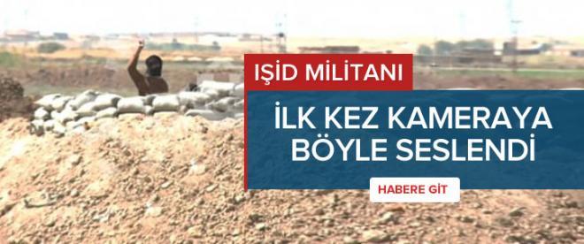 IŞİD militanı ilk kez bu kadar yakın!