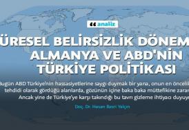 Küresel belirsizlik döneminde Almanya ve ABD'nin Türkiye politikası