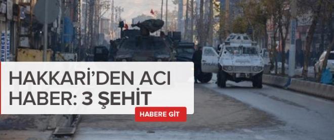 Hakkari'de silahlı saldırı: 3 şehit