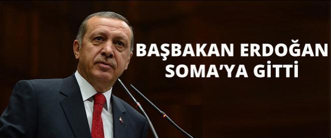 Başbakan Erdoğan Soma'ya gitti!
