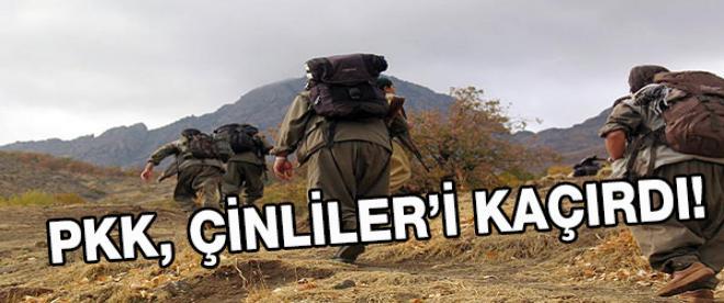 PKK, Çinliler'i kaçırdı