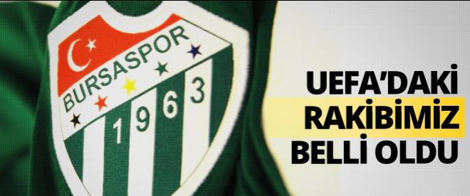 Bursaspor'un UEFA'daki rakibi belli oldu