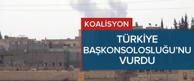 'Koalisyon, Türkiye Başkonsolosluğu'nu vurdu'