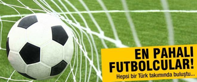 İşte Süper Lig'in en pahalı futbolcuları!