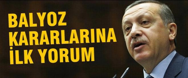 Başbakan Erdoğan'dan Balyoz kararlarına ilk yorum