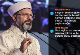 Diyanet İşleri Başkanı Erbaş: Teravih namazı evde kılınacak