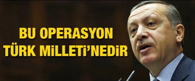Erdoğan: Operasyon milli iradeye yapılıyor