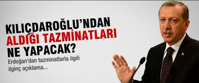 Kılıçdaroğlu'ndan aldığı tazminatları ne yapacak?