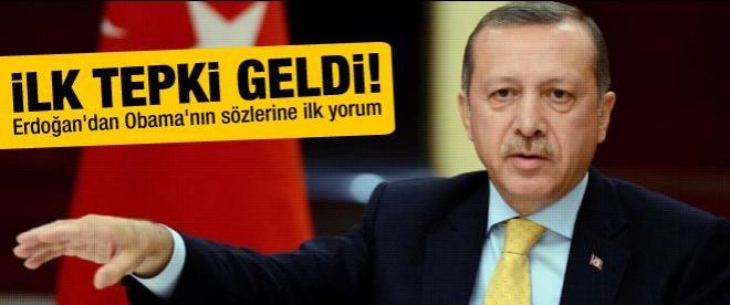 Erdoğan'dan Obama'nın sözlerine ilk yorum